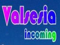 Valsesia Incoming
