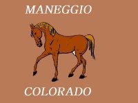 Maneggio Colorado